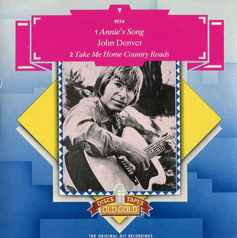 John Denver - Annie's Song / Country Roads U.K. import w/ Picture Sleeve