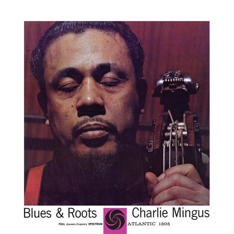 Charles Mingus - Blues & Roots Mono Master - import