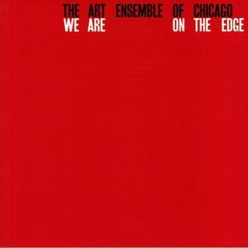 Art Ensemble of Chicago - We Are On The Edge DELUXE - 4 LP w/ Live set