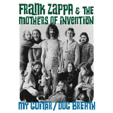 Frank Zappa - & The Mothers of Invention - My Guitar / Dog Breath w/ PS RSD
