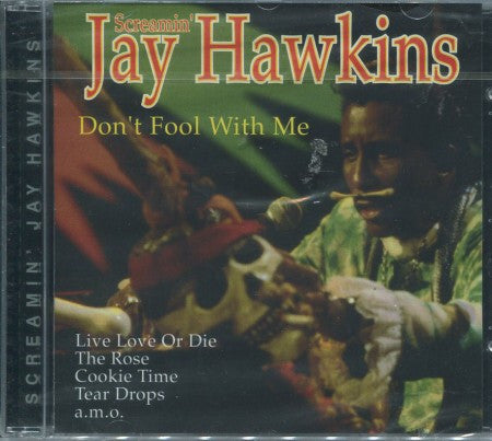 Screamin' Jay Hawkins - Don't Fool With Me