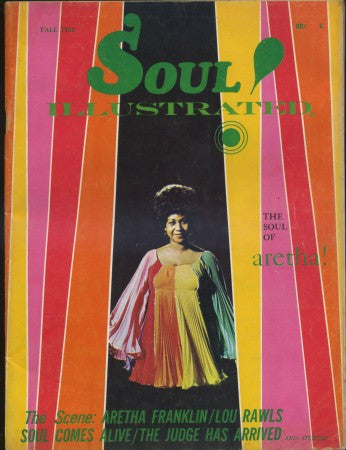 Soul Illustrated - Fall 1968/ Aretha Franklin/