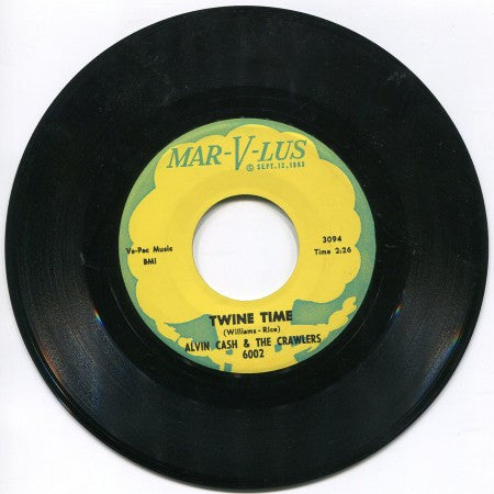 Alvin Cash & the Crawlers - Twine Time/ The Bump