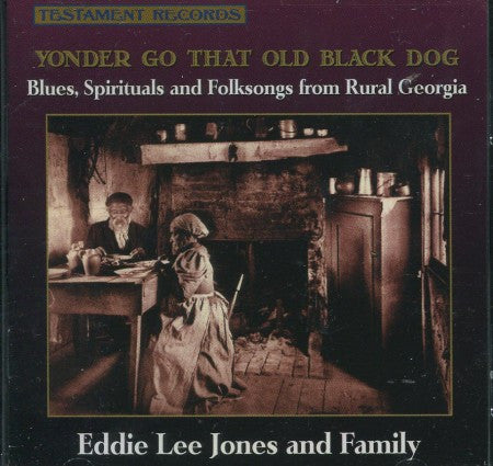Eddie Lee Jones - Yonder Go That Old Black Dog