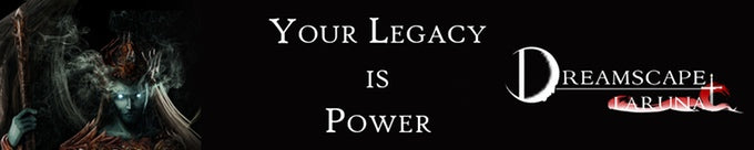 Your Legacy is Power | Dreamscape:Laruna