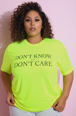 "Neon Yellow ""Don't Know Or Care"" Boyfriend Neon T-Shirt Plus Sizes"