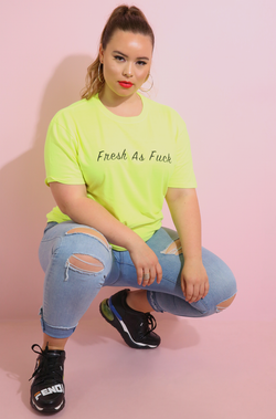 Neon Yellow Fresh As Fuck Boyfriend Neon T-Shirt Plus Sizes