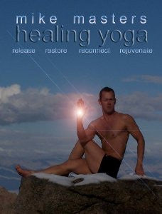 Healing Yoga with Mike Masters-Paduano Digital Download