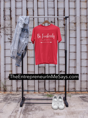 Relaxed Fit T Shirt - Entrepreneur Motivational Quotes and Inspiration - Great Gift Idea