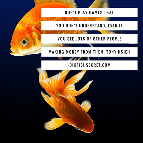 bigFishSecret.com- stay with what you know