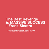 "E100 - Social Square 12"" x 12"" Inspirational Canvas Wall Hanging - ""The Best Revenge is MASSIVE SUCCESS"" Frank Sinatra"
