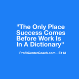 "E113 - Social Square 12"" x 12"" Inspirational Canvas Wall Hanging - ""The only place success comes before work is in a dictionary."""