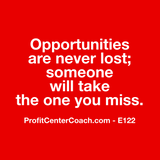 "E122 - Social Square 12"" x 12"" Inspirational Canvas Wall Hanging -""Opportunities are never lost; someone will take the one you miss."""