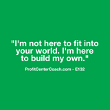 "E132 - Social Square 12"" x 12"" Inspirational Canvas Wall Hanging - ""I'm not here to fit into your world. I'm here to build my own."""