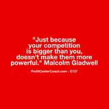 "E137 - Social Square 12"" x 12"" Inspirational Canvas Wall Hanging -""Just because your competition is bigger than you, doesn't make them more powerful."" Malcom Gladwell"