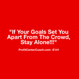 "E141 - Social Square 12"" x 12"" Inspirational Canvas Wall Hanging - ""If your goals set you part from the crowd, stay alone!!"""