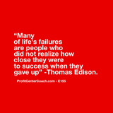 "E155 - Social Square 12"" x 12"" Inspirational Canvas Wall Hanging -""Many of life's failures are people who did not realize how close they were to success when they gave up"" Thomas Edison"