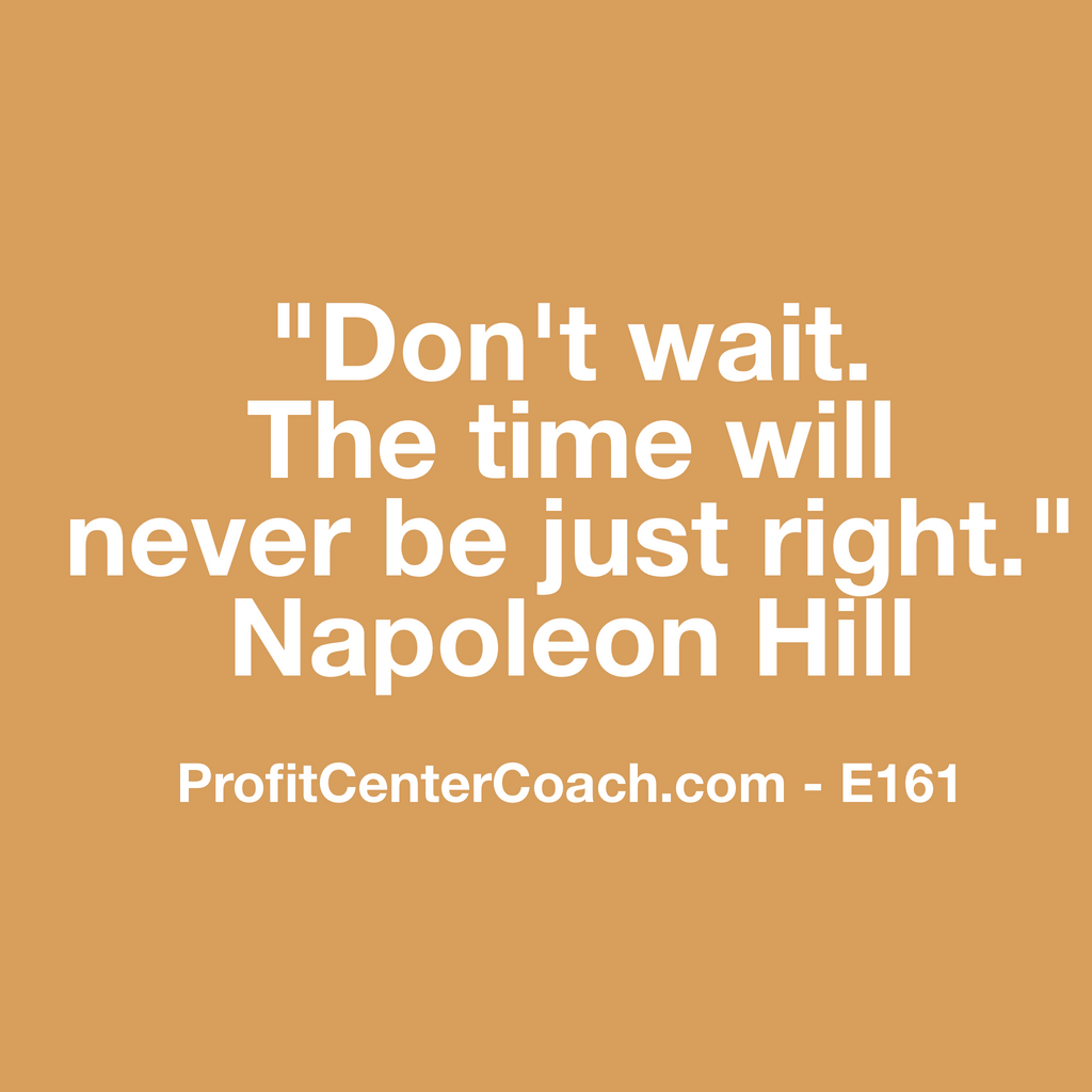 "E161 - Social Square 12"" x 12"" Inspirational Canvas Wall Hanging - ""Don't wait. The time will never be just right."" Napoleon Hill"