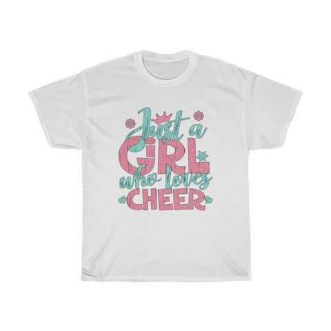 Just A Girl Who Loves Cheer - Unisex Heavy Cotton Tee - Gift Idea for Cheerleading Coach Cheer Club Small Business Entrepreneur