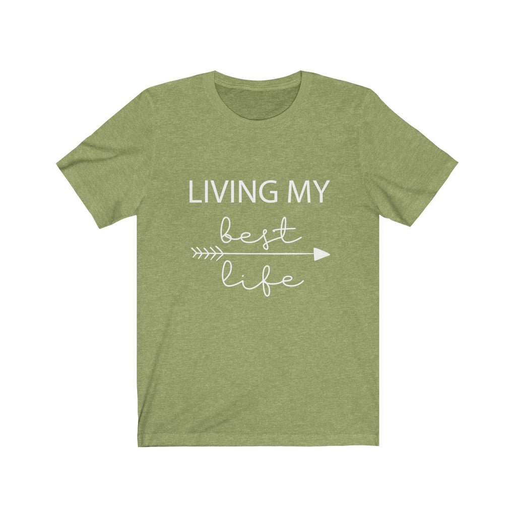 Living My Best Life  - Unisex Jersey Short Sleeve Tee - The Entrepreneur In Me Says - Motivation Inspiration Gift for Small Business Owner
