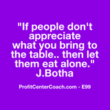 "E99 - Social Square 12"" x 12"" Inspirational Canvas Wall Hanging - ""If people don't appreciate what you bring to the table... then let them eat alone."" J. Botha"