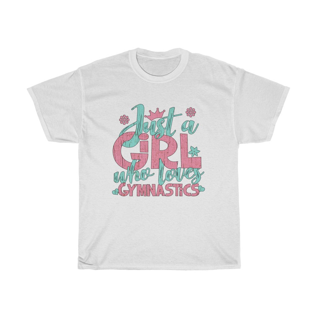 Just A Girl Who Loves Gymnastics - Unisex Heavy Cotton Tee - Gift Idea for Gymnastic Coach Small Business Entrepreneur