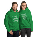 I Set Goals and Crush Em - Unisex Hoodie Sweatshirt - The Entrepreneur In Me Says - Small Business Gift