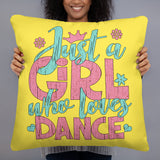 Just a Girl Who Loves Dance - Basic Pillow
