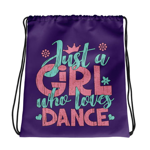 Just a Girl Who Loves Dance - Drawstring bag