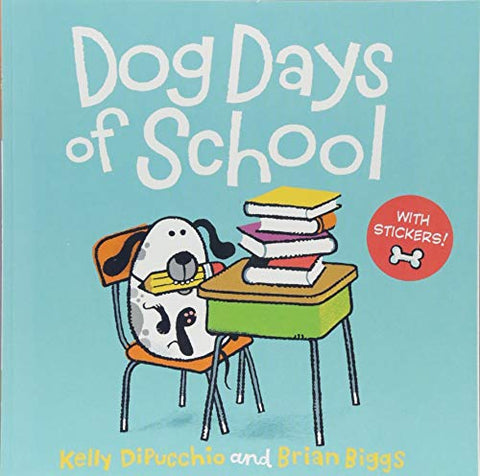 Dog Days of School [8x8 with stickers]