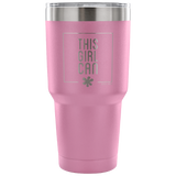 Insulated Tumbler 30 OZ.- This Girl Can