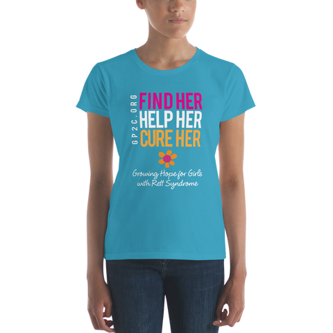 Women's short sleeve t-shirt- Find Her. Help Her. Cure Her.