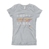 Girl's T-Shirt- I DEFY