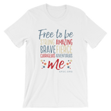 Unisex T-shirt- FREE TO BE ME!