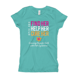 T-Shirt- Girl's- Find Her. Help Her. Cure Her.