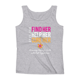 Women's Tank Top- Find Her. Help Her. Cure Her.