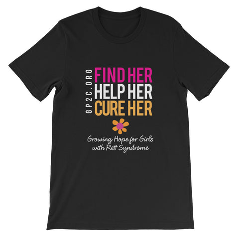Unisex T-Shirt- Find Her. Help Her. Cure Her.