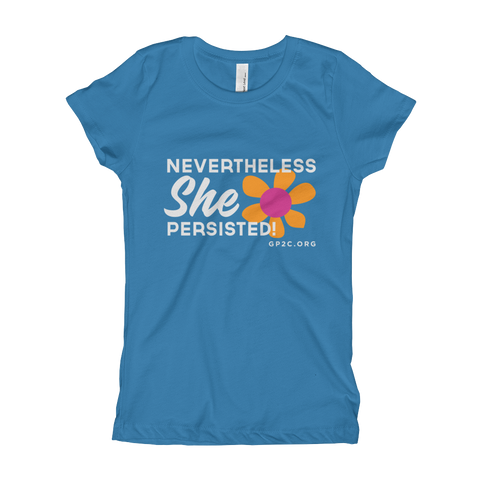 Girl's T-Shirt- NEVERTHELESS SHE PERSISTED!