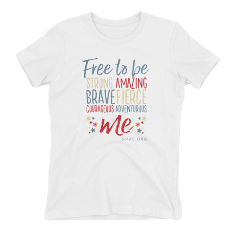 Women's T-shirt- FREE TO BE ME!