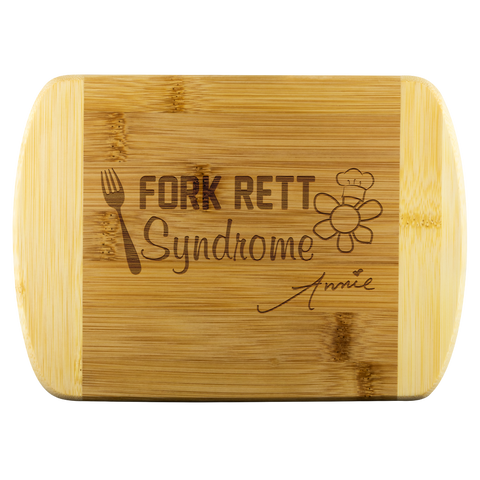 Fork Rett Syndrome Cutting Board
