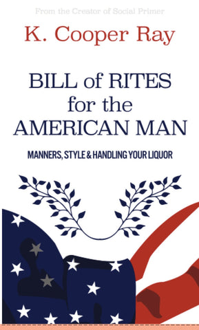 Bill of Rites for the American Man - Signed 3rd Edition