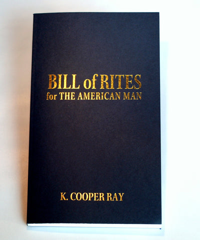 Bill of Rites for the American Man - Signed Gift Edition