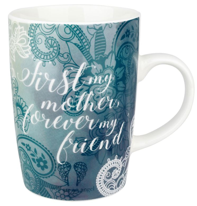 Mug - First My Mother, Forever my Friend