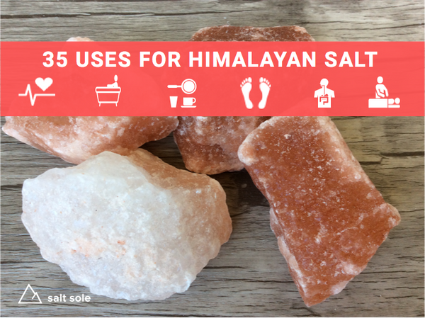 35 Uses for Himalayan Salt