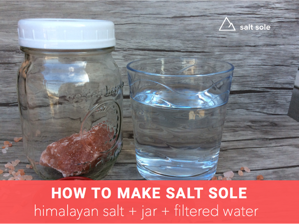 How to Make Himalayan Salt Sole