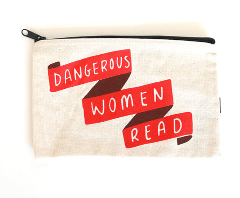Pencil Pouch | Dangerous Women Read