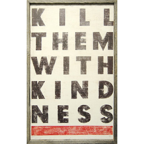 Sugarboo Kill Them With Kindness Art Print