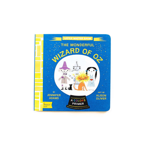 The Wizard of Oz Board Book
