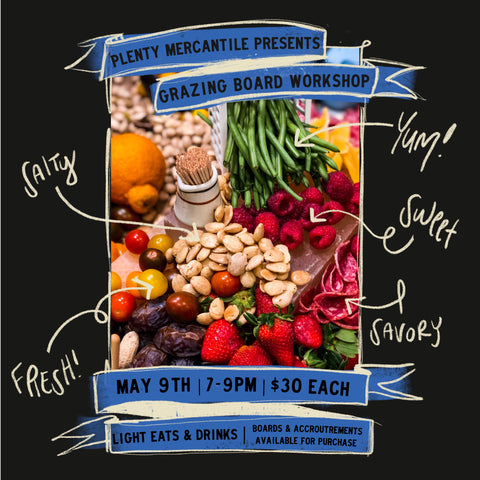 CLASS | Grazing Boards | May 9th