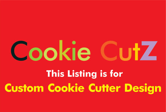 Custom Cookie Cutter Design Based on Your Sketch, Picture, Logo, Or Artwork - Very Fast Turnaround Time - Arbi Design - CookieCutz